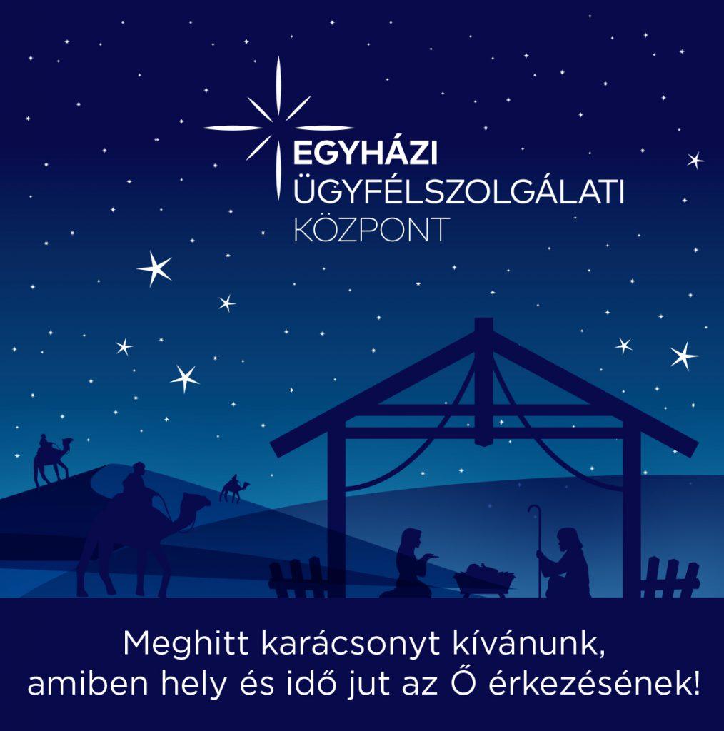 Boldog Karácsonyt Kíván minden kedves Ügyfelének az Egyházi Ügyfélszolgálati Központ csapata
